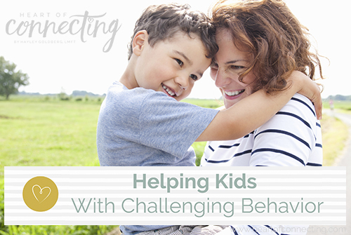 Helping Kids With Challenging Behavior