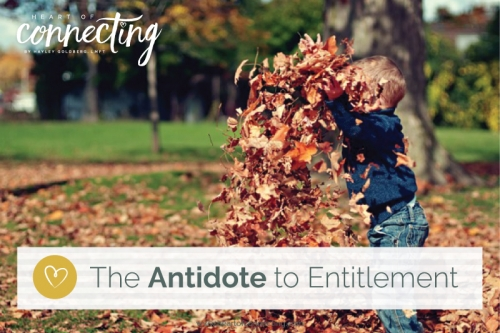 The Antidote to Entitlement