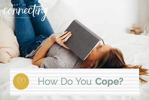 How Do You Cope?