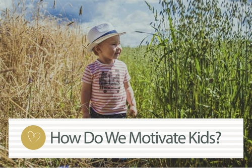 How Do We Motivate Kids?