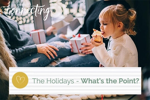 The Holidays - What's the Point?