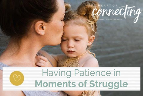 Having Patience in Moments of Struggle